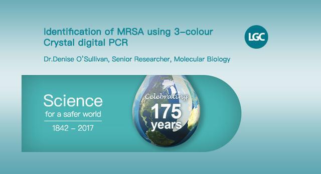 The Identification of MRSA using 3-color Crystal Digital PCR